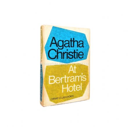 At Bertram's Hotel by Agatha Christie First Edition The Crime Club Collins 1965